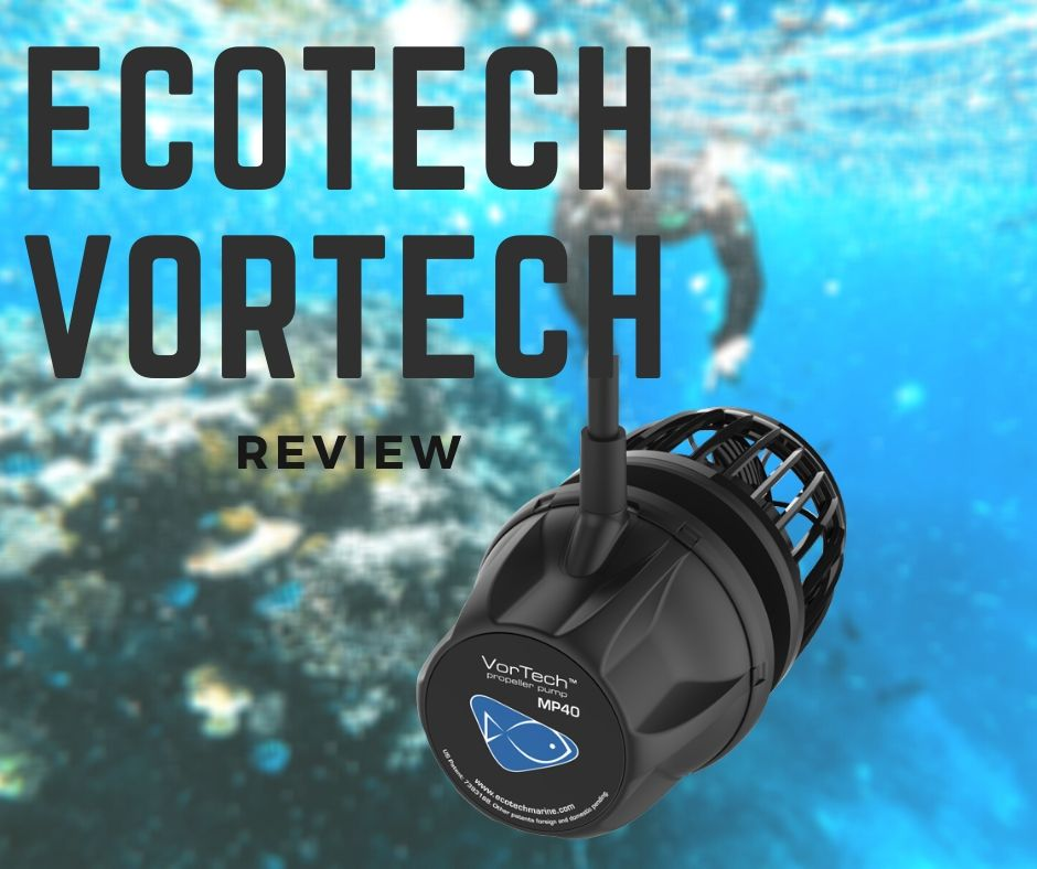 Reef Stable - Saltwater Fish Tank Blog - Review of the Ecotech VorTech Pumps
